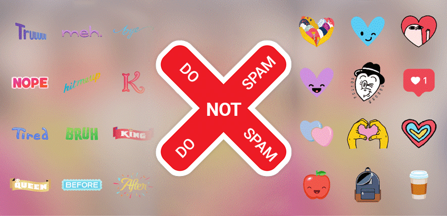Do Not Spam with Stickers